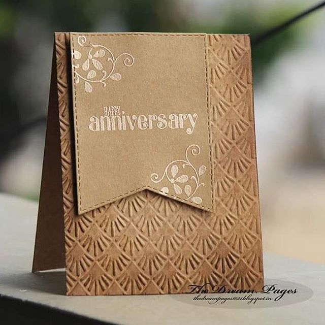 handmade anniversary card ... monochromatic kraft  ... luv the embossing folder texture with lightly sponged tone on tone color to enhance the lines ...