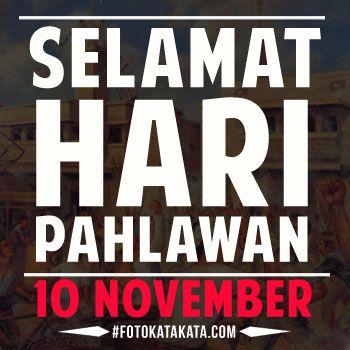 Ucapan Selamat Hari Pahlawan Nasional 10 November 2014 - http://www.fotokatakata.com/ucapan-selamat-hari-pahlawan-nasional-10-november-2014.html