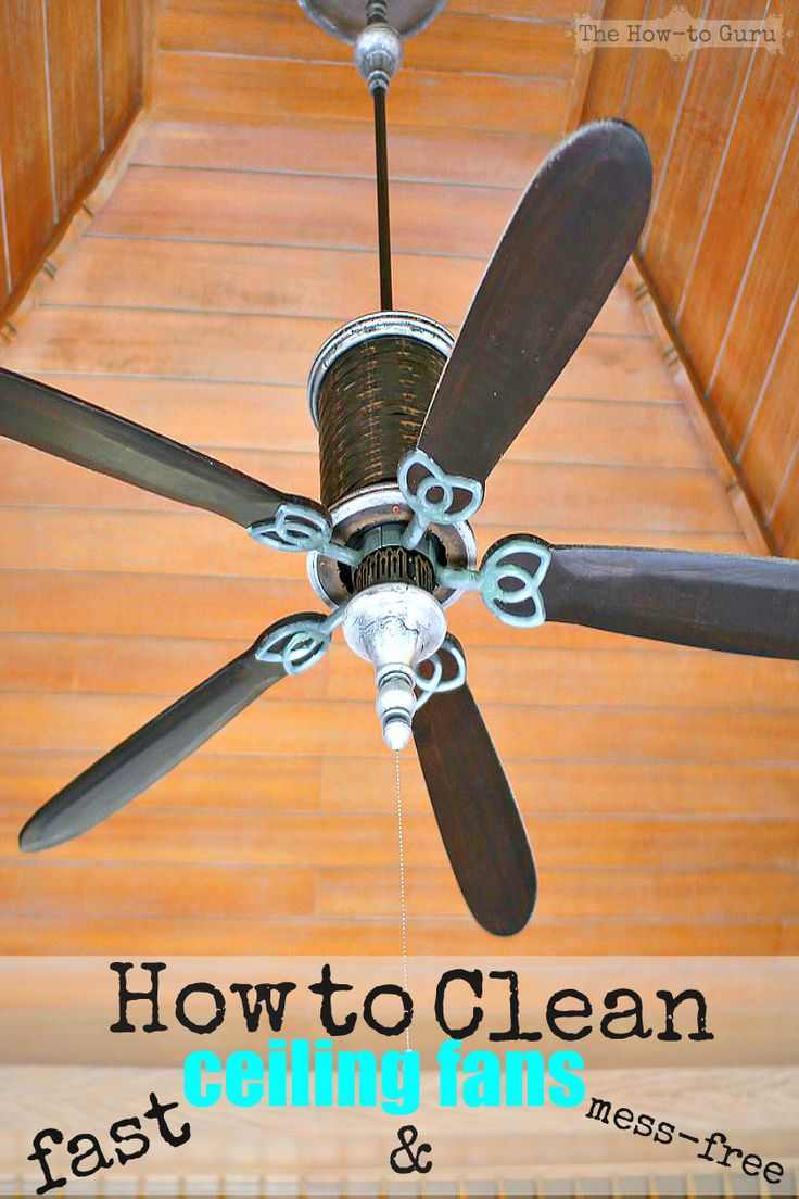 How do you clean ceiling fans? Fast & mess-free with these cleaning hacks!