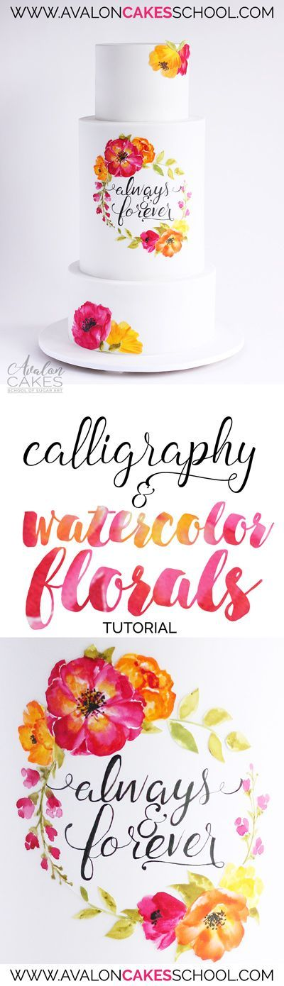 """Watercolor floral wreaths and flowers for cake! Learn how to make quick stylized watercolor flowers for your cakes along with hand painted """"cheaters"""" calligraphy!"""