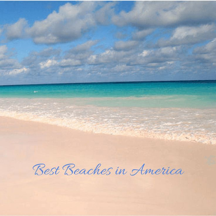 A list of the best beaches in America, where you can spend your summer holidays with your family and friends.