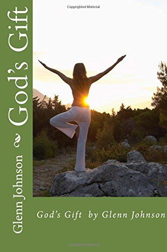 God's Gift by Glenn Johnson, http://www.amazon.co.uk/dp/1515158721/ref=cm_sw_r_pi_awdl_egdswb1Y30TDV