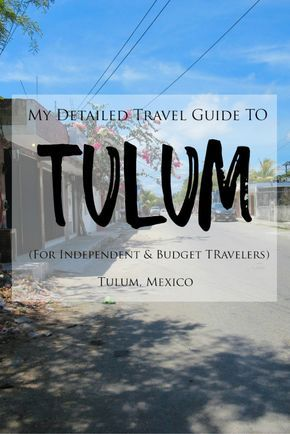 My Detailed Travel Guide to Tulum, Mexico >> Tulum is a charming town with a laid-back atmosphere located conveniently south of Playa del Carmen and Cancun in Mexico's Yucatan Peninsula. Tulum is filled with amazing and unique things to do and explore like swimming in cenotes, exploring ancient Mayan Ruins, relaxing on the beaches, shopping for authentic souvenirs, eating traditional Mexican food and more! Check out my in-depth travel guide to Tulum for independent and budget-conscious…