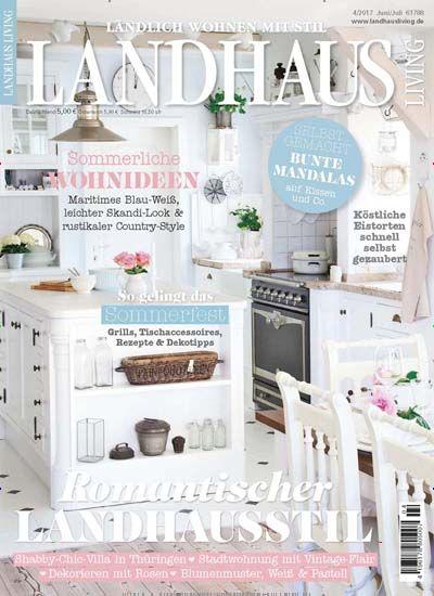 New Aktuelle Ausgabe Archivausgaben oder eAbo von Landhaus Living bestellen und mehr ber Wohnen u Garten erfahren Lesen im Web u per App