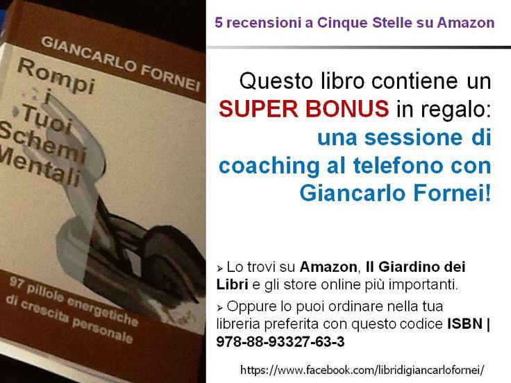 Consigli di lettura per alimentare l'autostima e tenere allenata la mente (i libri motivazionali di Giancarlo Fornei)!