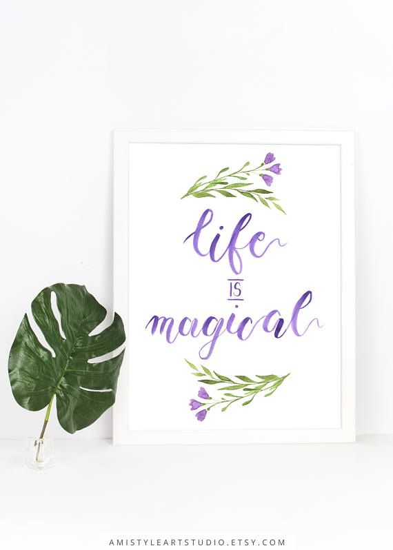 Printable wall art - Life is magical - watercolor brush lettering with floral motifs by Amistyle Art Studio on Etsy