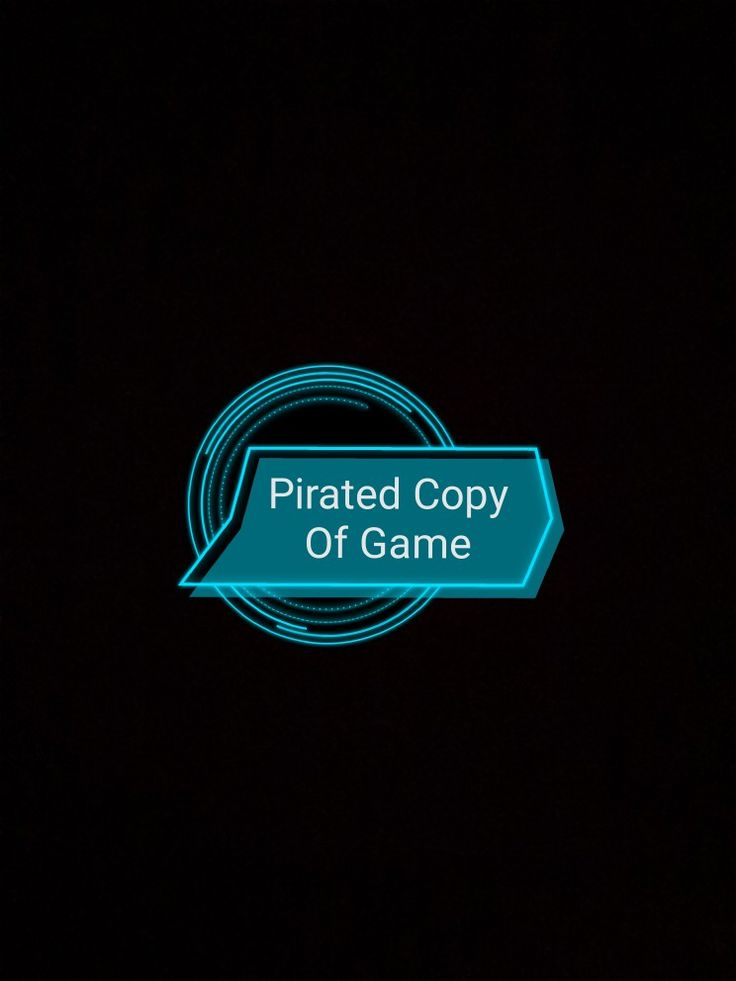 Pirated Copy Of Game.