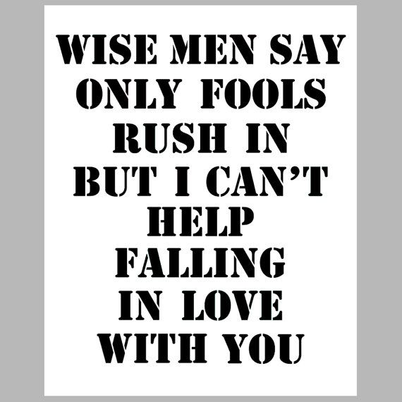 Fools Rush In  8 x 10 Quote Elvis Song Lyrics Print In by Tessyla, $20.00