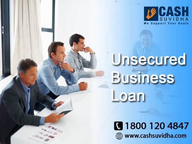 Cash Suvidha offer Unsecured Business Loan for SMEs.  #QuickLoan #BusinessLoan #UnsecuredBusiness #LowROI
