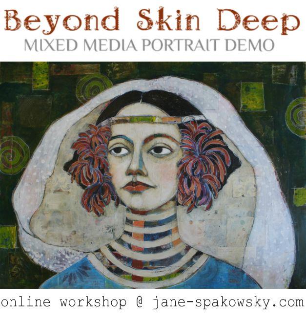 Mixed Media Portrait Demo With Jane Spakowsky