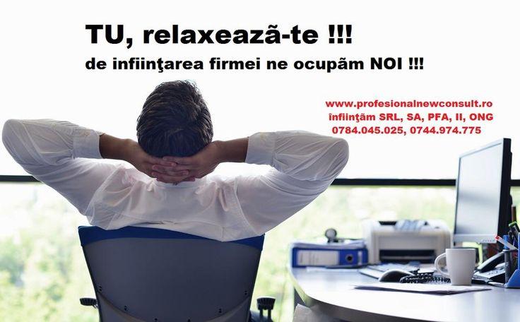 INFIINTAM FIRME (SRL, SA), PFA, II, numai 350 lei onorariu la infiintare firma, oferim servicii modificare acte constitutive, alte proceduri in relatia cu Registrul Comertului, documentatie completa, preturi fara concurenta  mai multe detalii la telefon 0784.045.025, pe site-ul firmei noastre, www.profesionalnewconsult.ro sau la sediu, str. Trivale, nr. 14 (vizavi de Hotel Blue Night)   SCAPA DE COZILE DE LA GHISEE, ia soarta in propriile tale maini si fa-ti propira ta afacere !