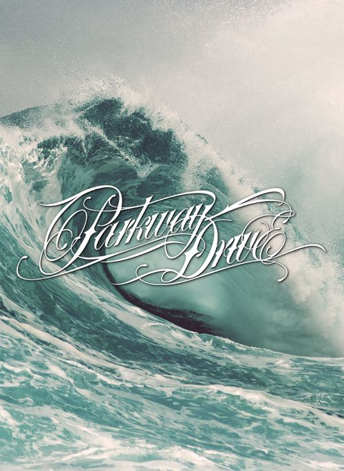 Parkway drive font for a tattoo idea.