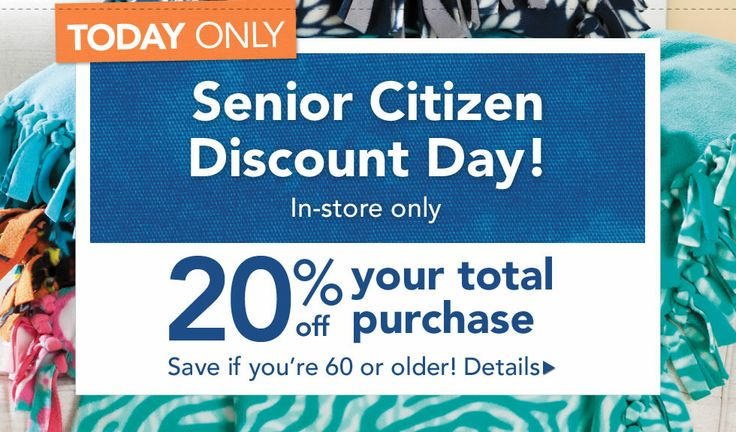 Today is senior citizen discount day in store only for Craft store online cheap