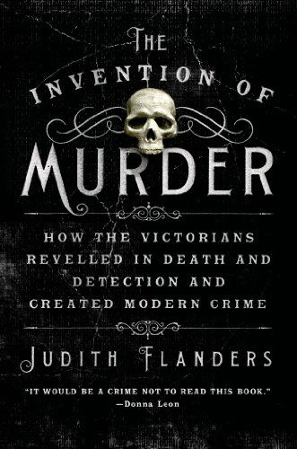 The Invention of Murder: How the Victorians Revelled in D... https://www.amazon.com/dp/1250048532/ref=cm_sw_r_pi_dp_U_x_tA1iAbC5Q7HJ3