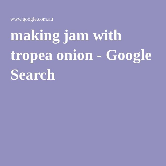making jam with tropea onion - Google Search