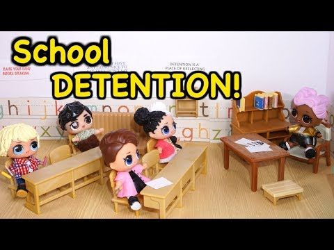 Lol Surprise Dolls Go To School And Posh Goes To Detention