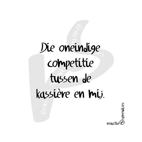 Competitie (© Heidi, Reactie Spreukjes) #humor #kassière #caissière