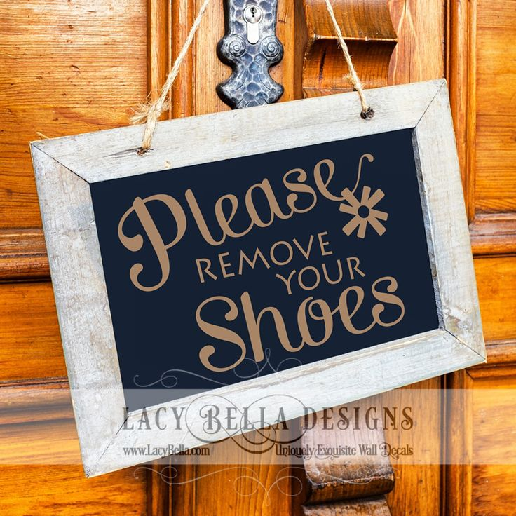 Please remove your shoes lettering decal sign quote front door decor