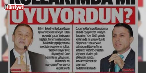 """'Yatak' tartışması!: Silivri Belediye Başkanı Özcan Işıklar ile eski belediye başkanı Hüseyin Turan arasında tepki çeken bir """"yatak"""" tartışması yaşandı."""