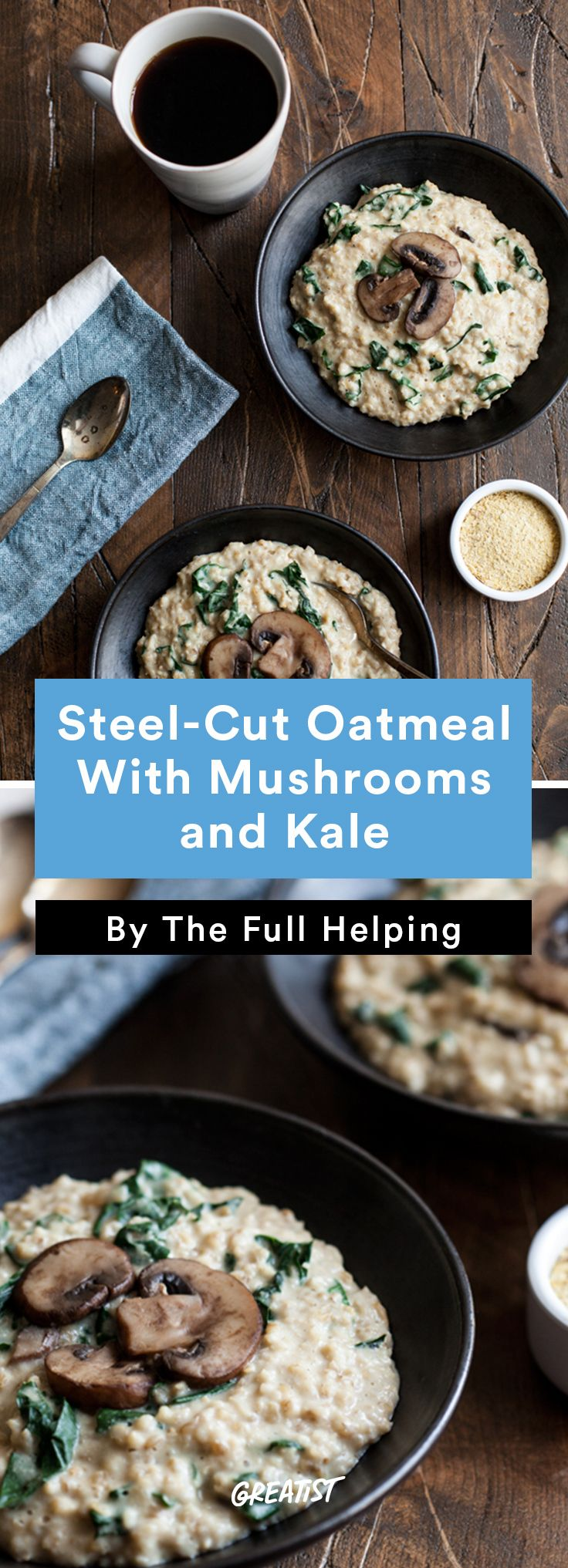 2. Steel-Cut Oatmeal With Mushrooms and Kale #savory #oatmeal #recipe http://greatist.com/eat/oatmeal-recipes-that-are-savory-not-sweet