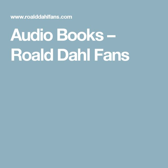 Audio Books – Roald Dahl Fans