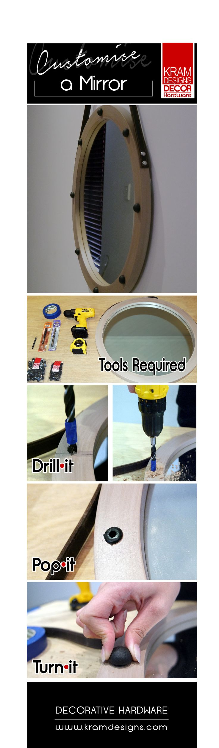Customise your mirror with Kram Designs Decor Hardware. It's as easy as 1,2,3!