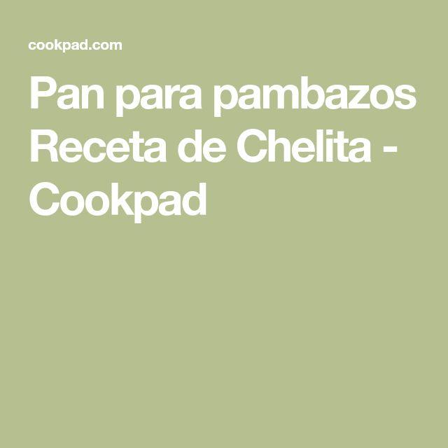 Pan para pambazos Receta de Chelita - Cookpad