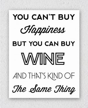 a0368a982005b77bb92c44d6e54bb56a quote canvas wine time 16 best wine memes images on pinterest wine time, wine quotes