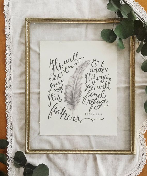 "8x10 Handlettered Feather Sketch Print of Psalm 91:4 ""He will cover you with His feathers and under His wings you will find refuge."""