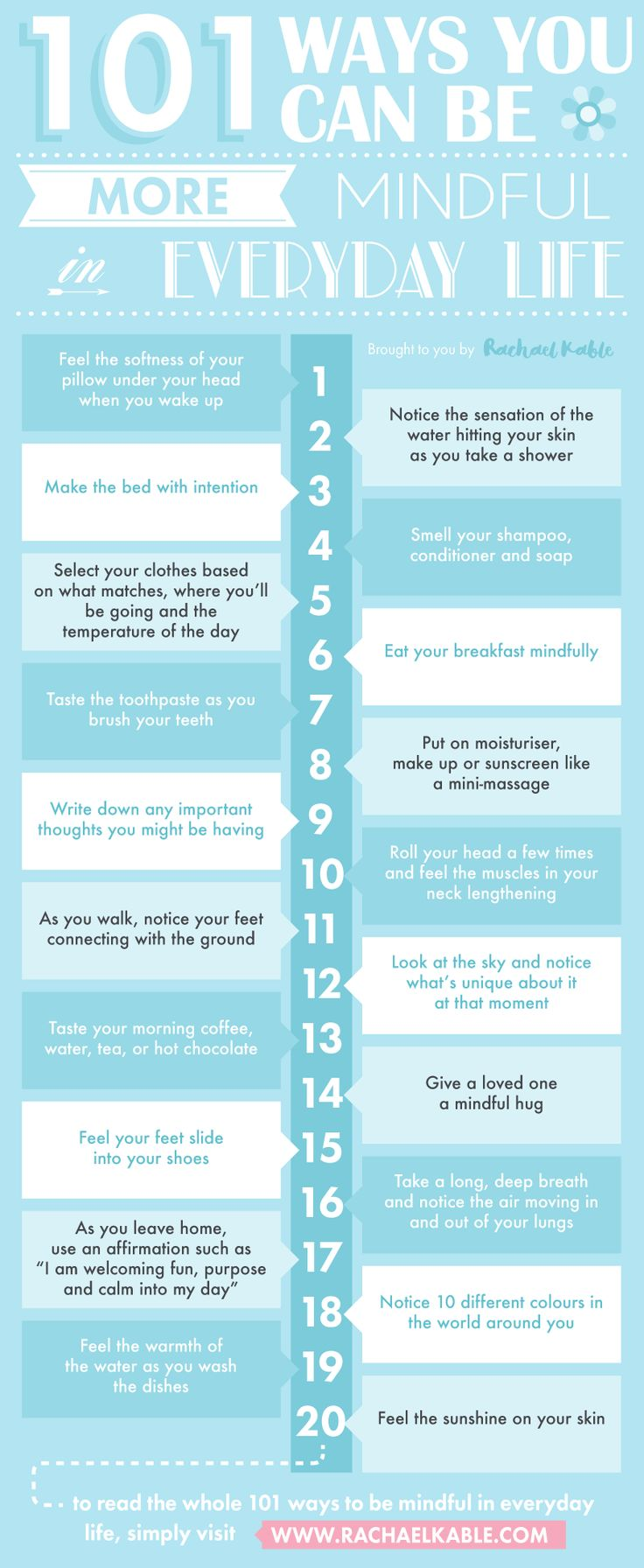 101 ways you can be more mindful in everyday life! THESE MINDFULNESS PRACTICES ARE EASY TO DO, QUICK, FUN AND MEANINGFUL AND YOU CAN IMPLEMENT AS MANY AS YOU LIKE INTO YOUR DAY. IF YOU'VE EVER WONDERED HOW YOU CAN BE MORE MINDFUL, THIS IS DEFINITELY THE POST FOR YOU!