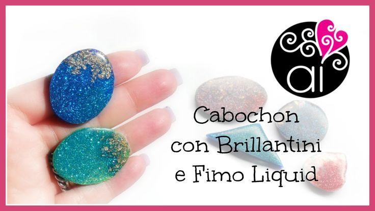 M Cabochon con Brillantini e Fimo Liquid | Polymer Clay Tutorial | DIY Cabochons Fimo Liquid Glitters