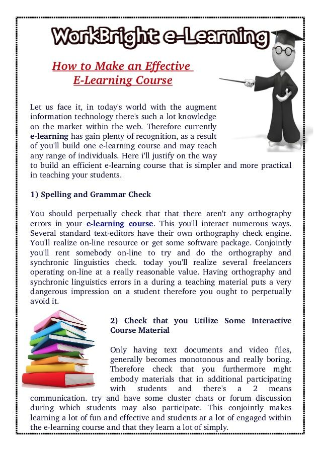 Therefore currently #eLearning has gain plenty of recognition, as a result of you'll build one #eLearningCourse and may teach any range of individuals. Here i'll justify on the way to build an efficient e-learning course that is simpler and more practical in teaching your students.