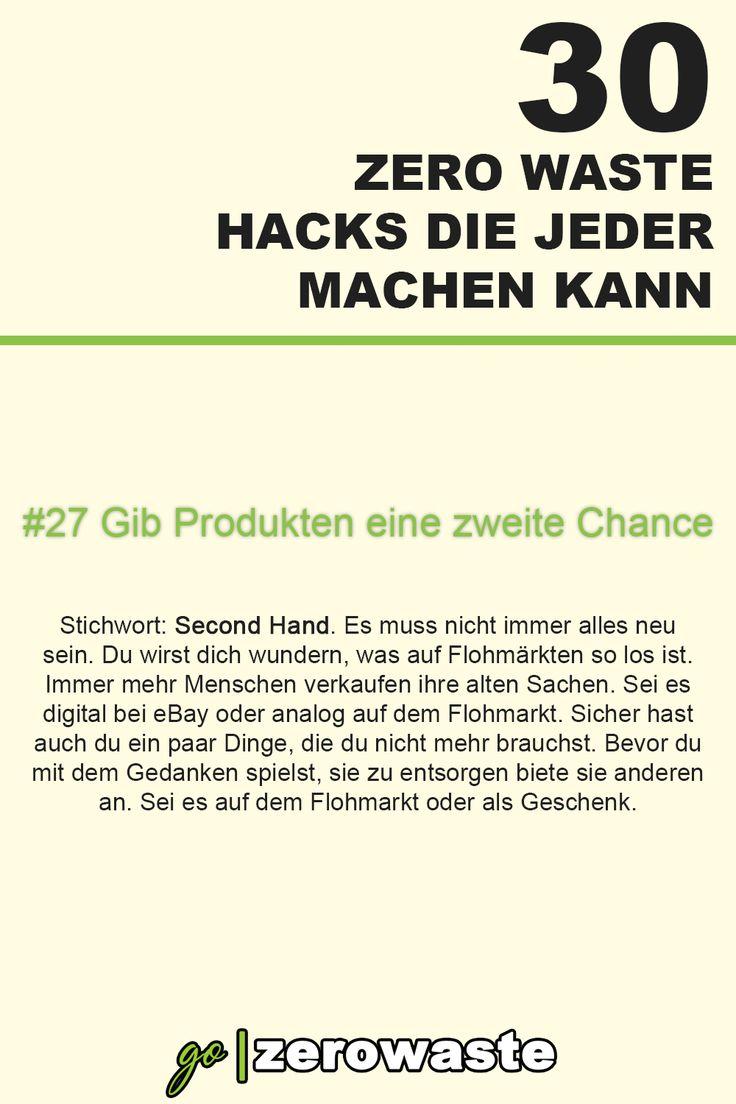 30 zero waste hacks - #27 gib produkten eine zweite chance