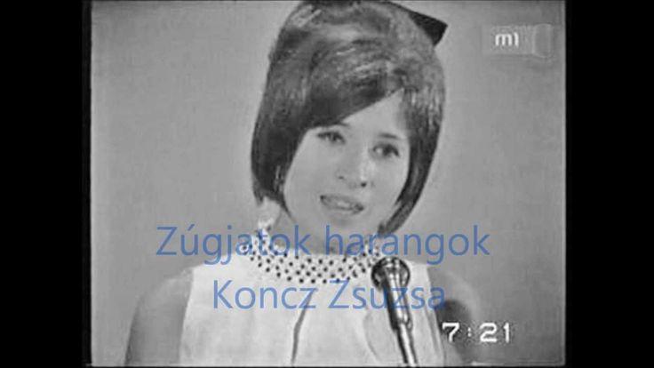 Zúgjatok harangok  -   Koncz Zsuzsa