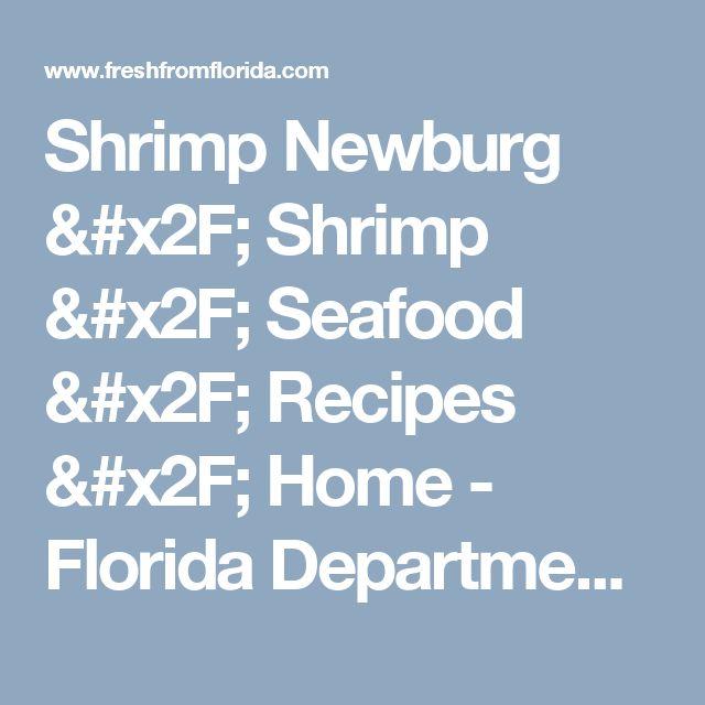 Shrimp Newburg / Shrimp / Seafood / Recipes / Home - Florida Department of Agriculture & Consumer Services