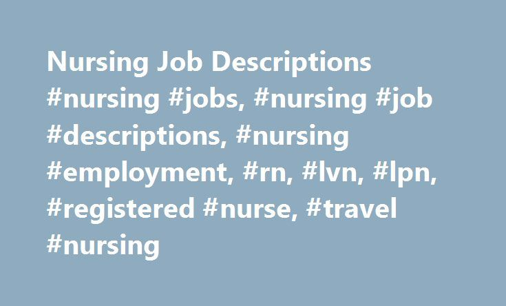 Más de 25 ideas increíbles sobre Nurse job description en - registered nurse job description
