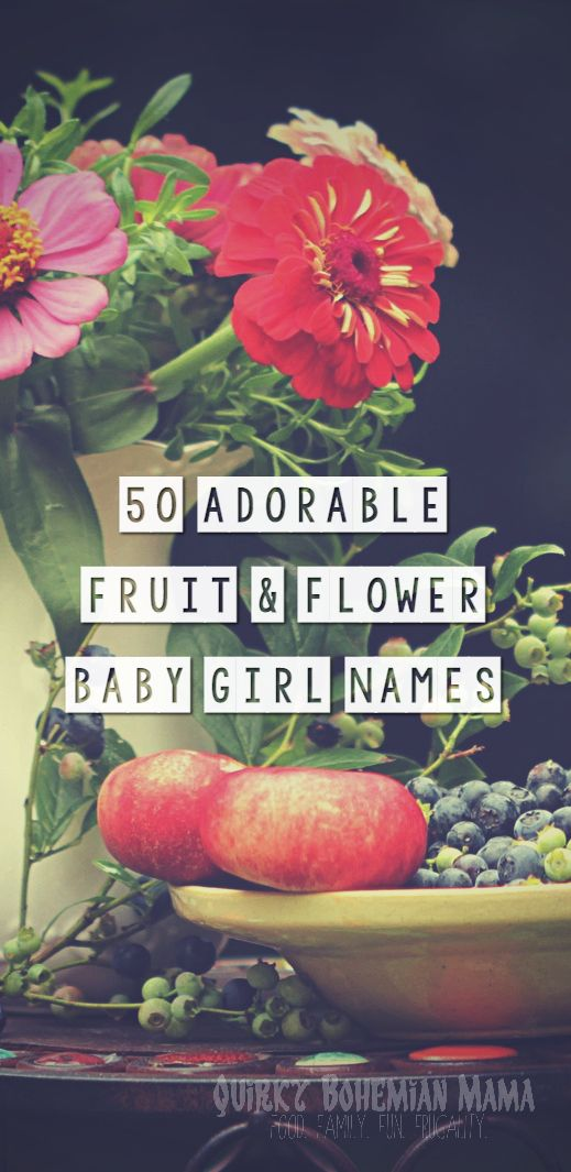 50+ Adorable Fruit and Flower Baby Girl Names {alternative baby names,bohemian baby names, hippie baby names}