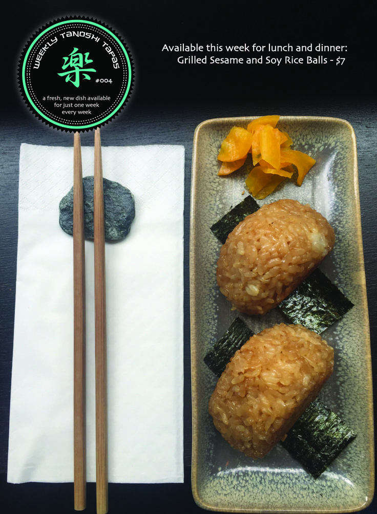 This weeks tapas dish, available for lunch and dinner: Grilled Sesame and Soy Rice Balls - $7