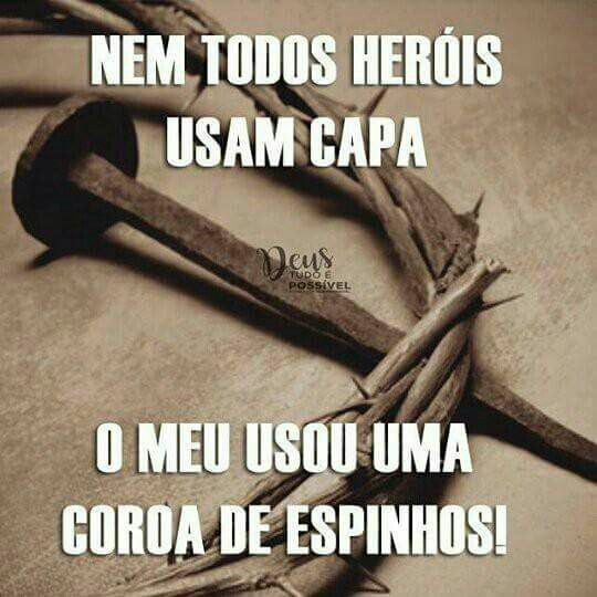 Meu único herói!