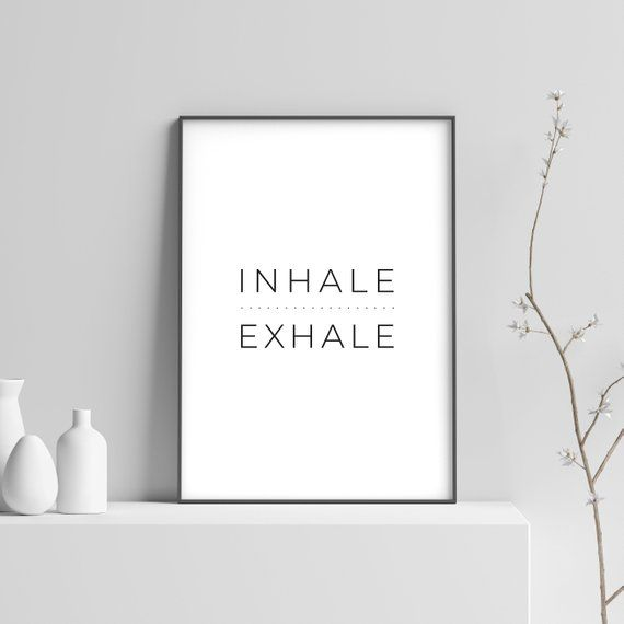 Inhale Exhale Print Instant Download Motivational Quote