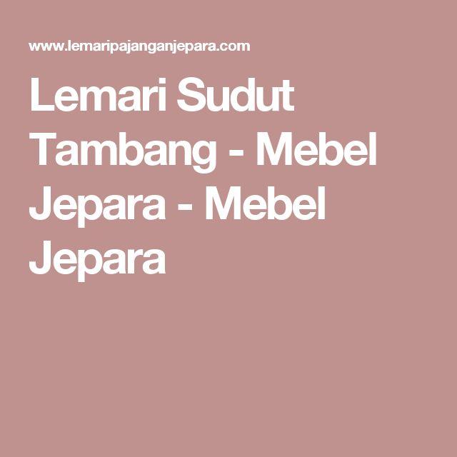Lemari Sudut Tambang - Mebel Jepara - Mebel Jepara