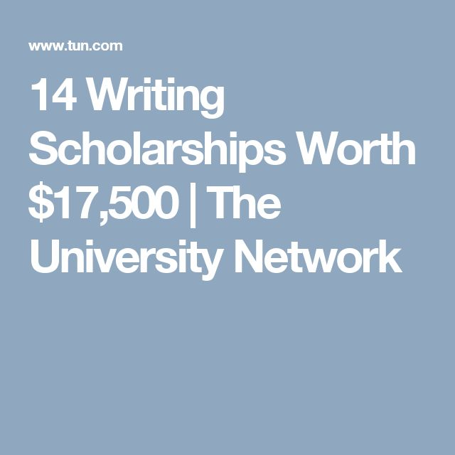 14 Writing Scholarships Worth $17,500 | The University Network