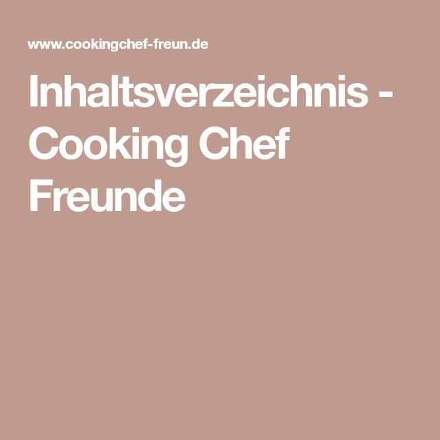 Inhaltsverzeichnis - Cooking Chef Freunde
