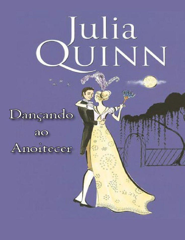 Dançando ao Anoitecer (Splendid #2) - Julia Quinn