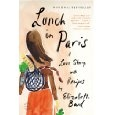 Lunch in Paris: A Love Story, with Recipes: Worth Reading, Paris, Slbc Books, Recommendations Reading, Stories, Lunches, Books Worth, Recipes, I'M