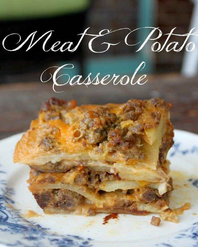 Meat and Potato Casserole ~ Recipe of today