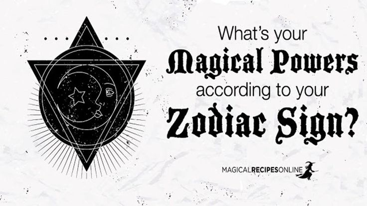 <p>With what magical powers are you born with according to your Zodiac Sign?</p>