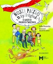 Nasza paczka i niepodległość. O sześciu polskich świętach - Ryms - kwartalnik o książkach dla dzieci i młodzieży
