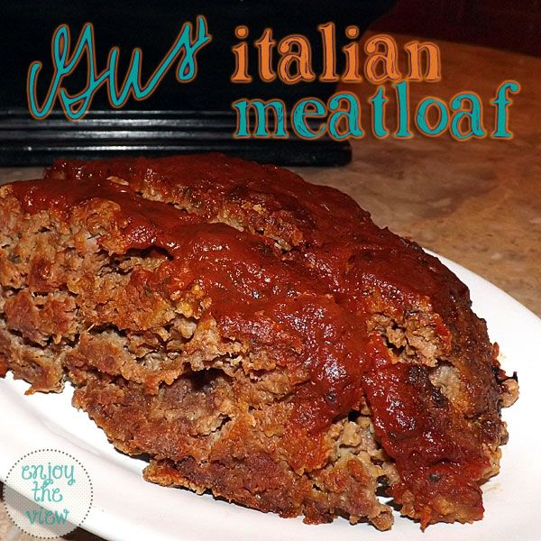 Gus' Italian Meatloaf Recipe | enjoytheviewblog.com - seriously the best meatloaf ever! You gotta try it!