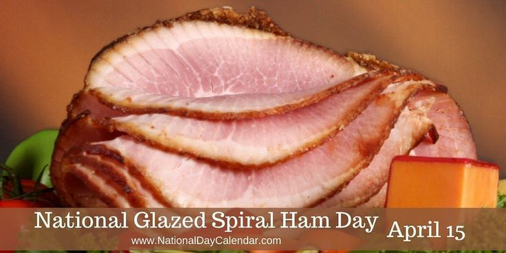 National Glazed Spiral Ham Day; April 15